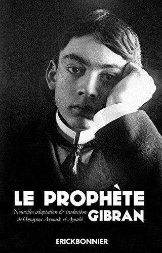 Le prophète de Khalil Gibran par Oumayma Arnouk el-ayoubi