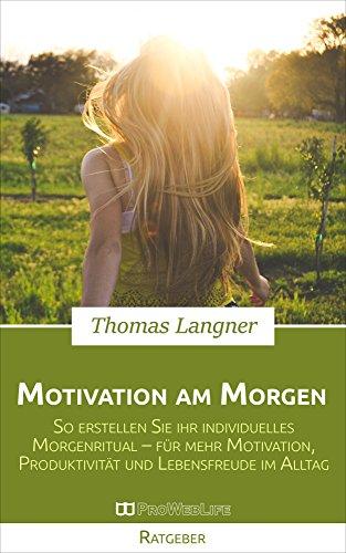 Buchseite und Rezensionen zu 'Motivation am Morgen' von Thomas Langner