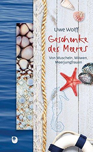 Geschenke des Meeres: Von Muscheln, Möwen, Meerjungfrauen (Präsente Premium)