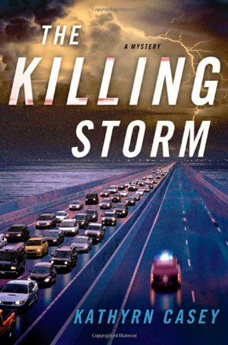 The Killing Storm (Sarah Armstrong) (Sarah Armstrong Novels) by Kathryn Casey (2010-12-06)