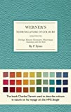 #5: Werner's Nomenclature of Colours: Adapted to Zoology, Botany, Chemistry, Minerology, Anatomy and the Arts