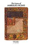 The Letters of Marsilio Ficino: Volume 1 2nd Edition
