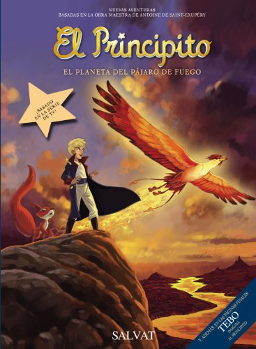 El Principito, 2. El Planeta del Pájaro de Fuego