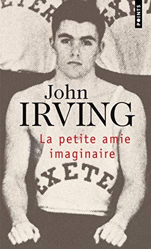La Petite Amie imaginaire par John Irving