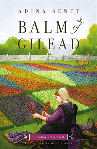 Balm Of Gilead A Healing Grace Novel