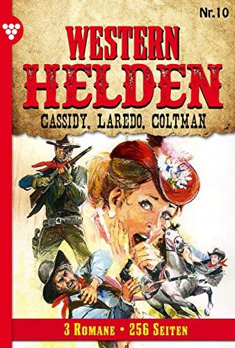 Caddidy, Laredo, Coltman - Erotik Western: Band 10 (Western Helden) (Erotik-western)