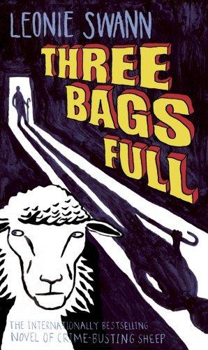Three Bags Full by Leonie Swann (2007-03-01)