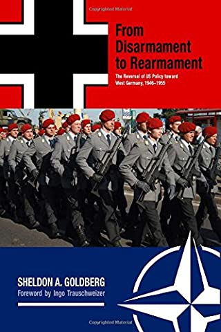 From Disarmament to Rearmament: The Reversal of US Policy Toward