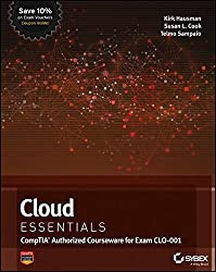Cloud Essentials: (CompTIA Authorized Courseware for Exam CLO-001)
