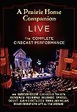 A Prairie Home Companion Live: The Complete Cinecast Broadcast