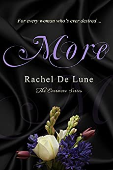 More (The Evermore Series Book 1) by [De Lune, Rachel]