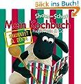 Shaun-das-Schaf - Mein Kochbuch - Pizza, Pasta & Co: Al dente