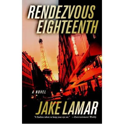 [(Rendezvous Eighteenth)] [Author: Jake LaMar] published on (April, 2005)