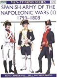 Spanish Army of the Napoleonic Wars (1): 1793-1808 (Men-at-Arms, Band 321)