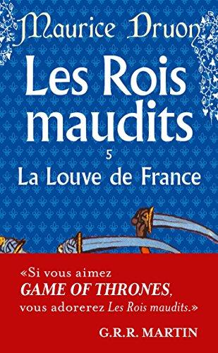Les Rois maudits, tome 5 : La Louve de France par Maurice Druon