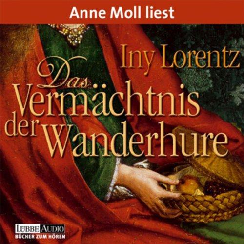 Buchseite und Rezensionen zu 'Das Vermächtnis der Wanderhure' von Iny Lorentz