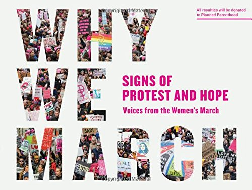 why-we-march-signs-of-protest-and-hope-voices-from-the-womens-march