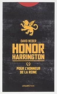 Honor Harrington, tome 2 : Pour l'honneur de la reine par Weber