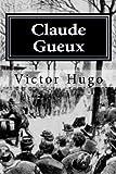 Claude Gueux - CreateSpace Independent Publishing Platform - 30/11/2015