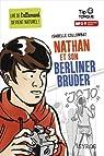 Nathan et son Berliner Bruder par Collombat