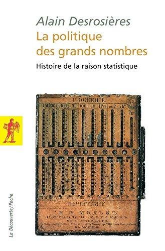 La politique des grands nombres par Alain DESROSIÈRES