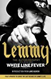 White Line Fever: Lemmy - The Autobiography