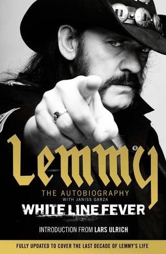 White Line Fever: Lemmy - The Autobiography por Lemmy Kilmister