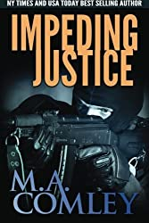 Impeding Justice (Justice Series) (Volume 2) by M A Comley (2015-01-20)