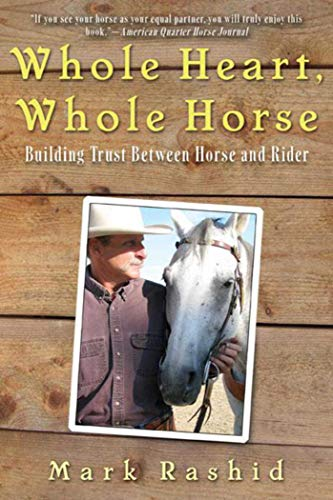 Whole Heart, Whole Horse: Building Trust Between Horse and Rider (Racing Miniature Horse)