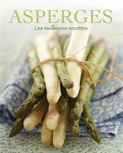 Asperges : Les meilleures recettes par Sabine Vonderstein