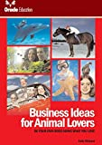 Do you love animals?Ever considered being your ownboss? Business Ideas for AnimalLovers is the essential resource foranyone who wants to start andsucceed in a business that dealswith animals.Over fifty inspiring ideas arecarefully explained including...