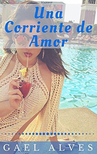 Una Corriente de Amor por Gael Alves