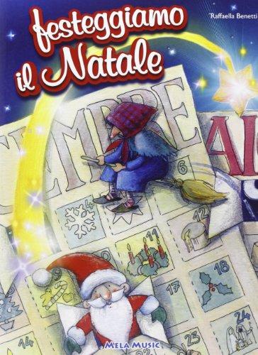 Festeggiamo il Natale. Con CD Audio