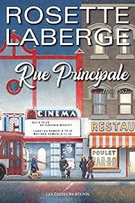 Rue principale, tome 2 : Hiver 1967 par Rosette Laberge