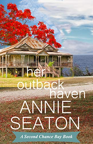 Her Outback Haven (Second Chance Bay Book 3) (English Edition)