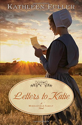 Letters To Katie A Middlefield Family Novel
