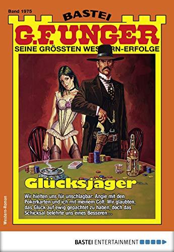 G. F. Unger 1975 - Western: Glücksjäger (G.F.Unger)