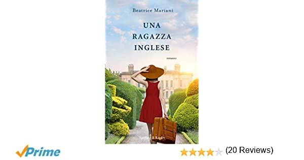 Ufficio Acquisti In Inglese : Amazon.it: una ragazza inglese beatrice mariani libri