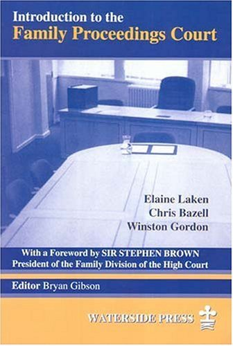 Introduction to the Family Proceedings Court by Elaine Laken (1997-01-01)
