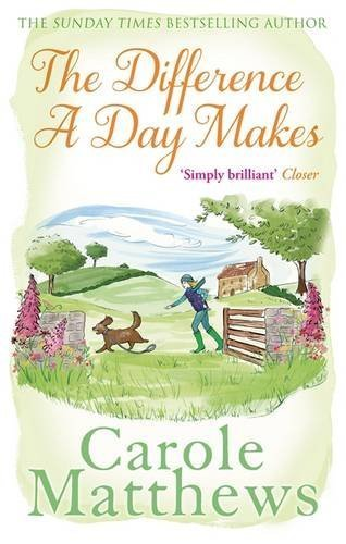 The Difference a Day Makes by Matthews, Carole (2013) Paperback