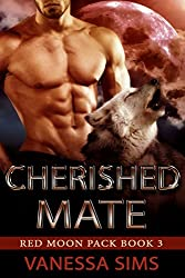 Cherished Mate (Red Moon Pack Book #3) (English Edition)