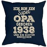 Opa Sprüche-Kissen zum 80 Geburtstag - Geschenk-Idee Dekokissen Jahrgang 1938 : ...super Opa geboren 1938 -- Geburtstag 80 Kissenbezug ohne Füllung - Farbe: navyblau