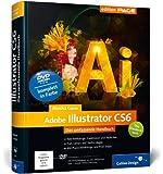 Adobe Illustrator CS6: Das umfassende Handbuch (Galileo Design)