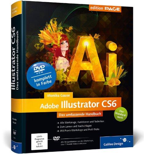 Adobe Illustrator CS6: Das umfassende Handbuch (Galileo Design) Buch-Cover