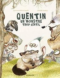 Quentin, le monstre trop gentil par Souillé