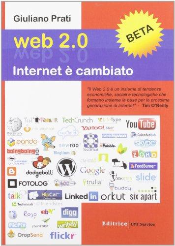 Web 2.0. Internet è cambiato