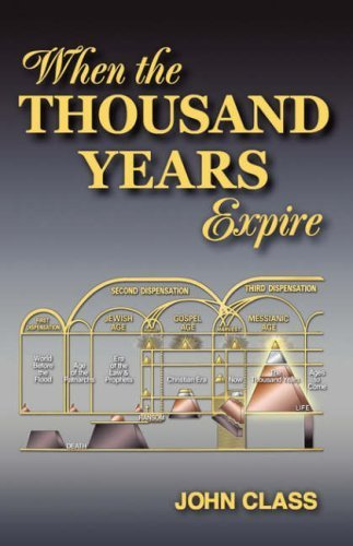When the Thousand Years Expire by Class, John (2007) Paperback