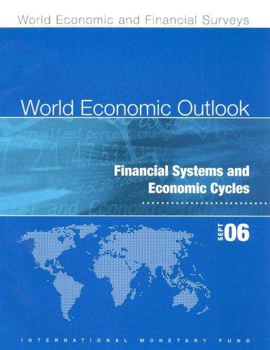 World Economic Outlook (World Economic & Financial Surveys) by International Monetary Fund (2006-09-30)