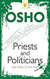 Priests and Politicians - the Mafia of the Soul