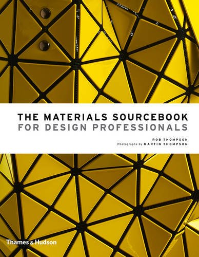 The Materials Sourcebook for Design Professionals por Rob Thompson
